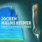 Jochen Malmsheimer: Ermpftschnuggn trødår