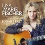 Lisa Marie Fischer – Sugar & Salt  (Soulfood)