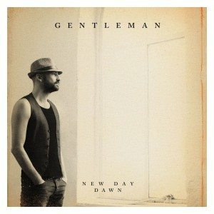 Gentleman - New Day Dawn