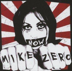 Mike Zero - ein Punk-erlebnis mit dem neuen Album Now