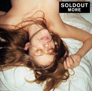 Soldout - mit ihrem neuen Album More