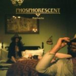 Phosphorecent – Muchacho (Dead Oceans/ Cargo)
