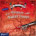 Ben Aaronovitch: – Ein Wispern unter der Baker Street