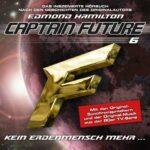 Captain Future: – Kein Erdmensch mehr … (6)