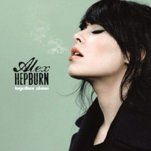 Alex Hepburn - Together Alone (Warner)