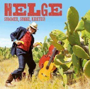 Helge Schneider - Sommer, Sonne, Kaktus