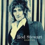 Rod Stewart – Rarities (Mercury)