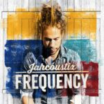 Jahcoustix – Frequency