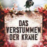 Sabine Kornbichler – Das Verstummen der Krähe (Kriminalroman)