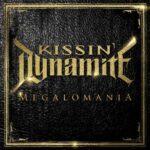Kissin' Dynamite – Megalomania