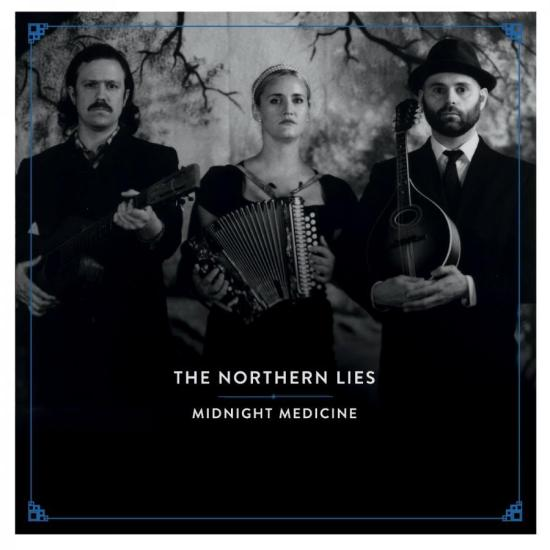 The Northern Lies - Midnight Medicine