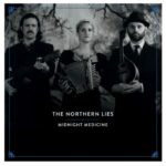 The Northern Lies – Midnight Medicine