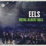 Eels – Royal Albert Hall
