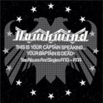 Hawkwind – This Is Your Captain Speaking…The Captain Is Dead