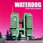 WATERDOG 5: Easy Pieces (PCM Records)