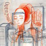 Today Forever – Derangement