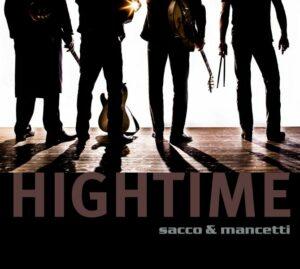 Sacco & Mancetti - Hightime