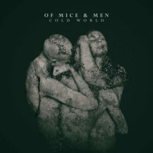 Of Mice & Men - Cold World (Rise Records)