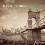 KING OF THE WORLD – Cincinnati – KOTW Records