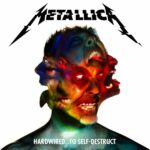 Metallica – Hardwired… To Self-Destruct Blackened – Records/Universal