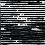Das neue Album von Roger Waters-Is This The Life We Really Want?