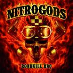 Nitrogods mit dem neuen Album Roadkill BBQ