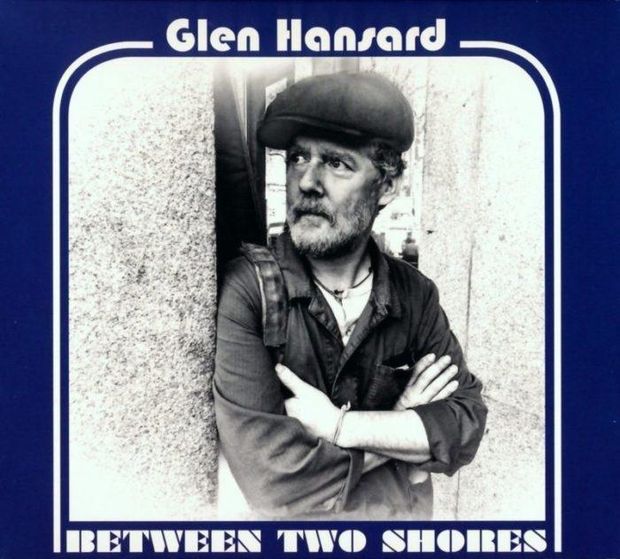 Glen Hansard - Between Tow Shores