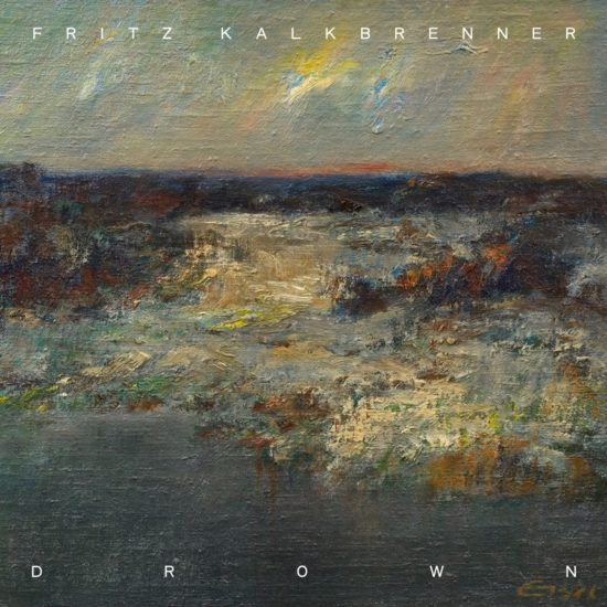 Fritz Kalkbrenner – Drown (Different Springs)