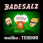 BADESALZ – Mailbox-Terror (Frau Batz Records)