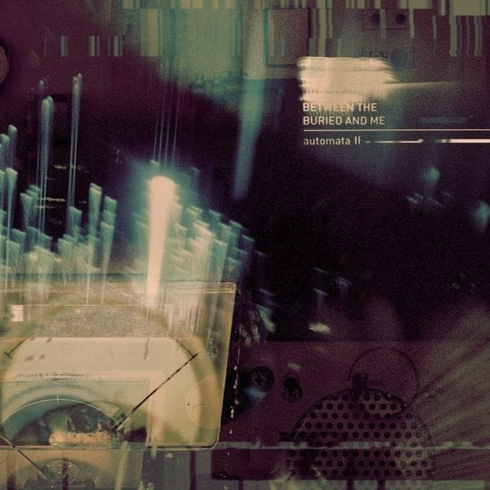 Between The Buried And Me – Automata II (Sumerian)
