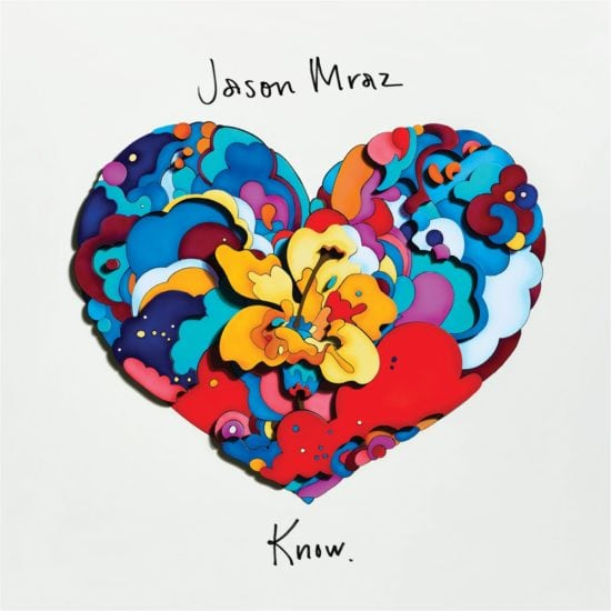 JASON MRAZ - Know (Warner)