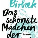 Michel Birbæk – Das schönste Mädchen der Welt, Roman (Blanvalet Verlag)
