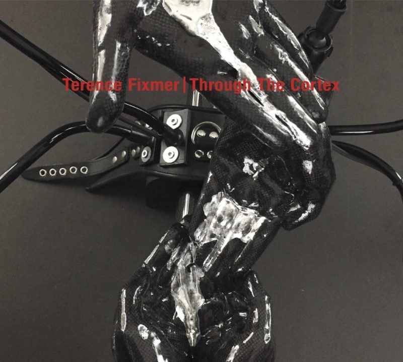 Terence Fixmer - Through The Cortex (Ostgut Ton)