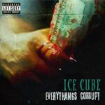 Ice Cube – Everythang's Corrupt (Lench Mob/Interscope)