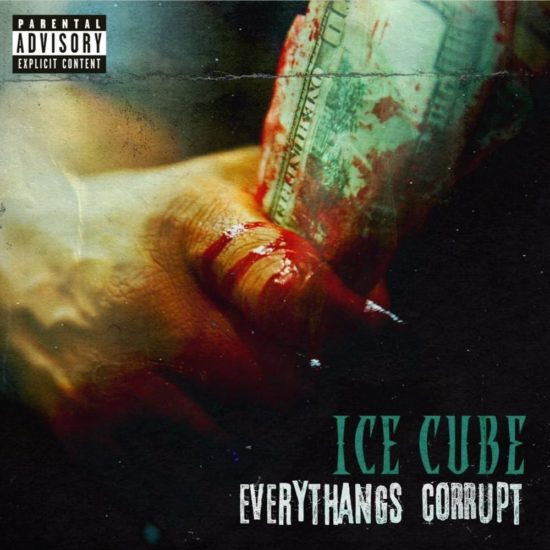 Ice Cube - Everythang's Corrupt (Lench Mob/Interscope)