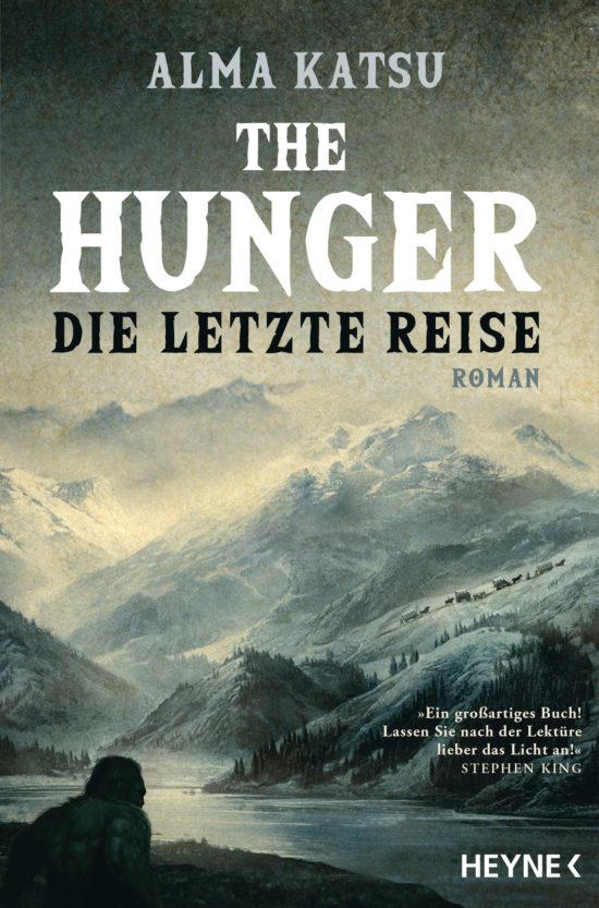 The Hunger - Die letzte Reise von Alma Katsu