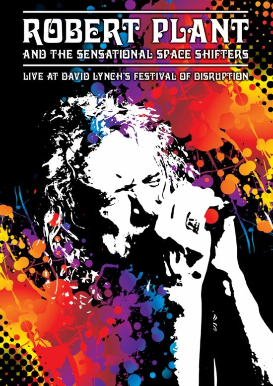 Robert Plant And The Sensational Space Shifters DVD Live At David Lynchs Festival Of Disruption