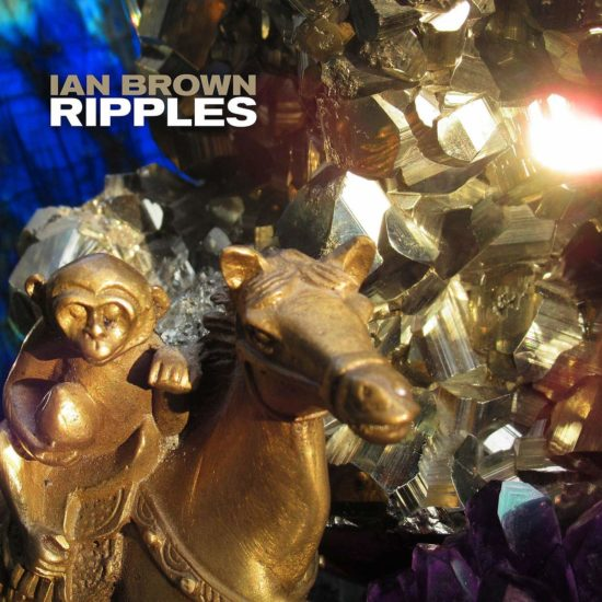 Ian Brown - Ripples (EMI)