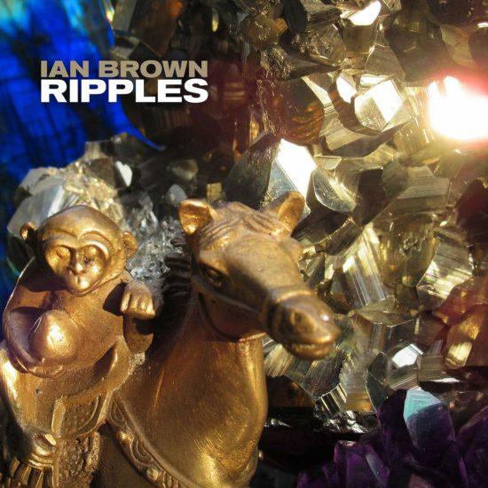 Ian Brown - Ripples (EMI)