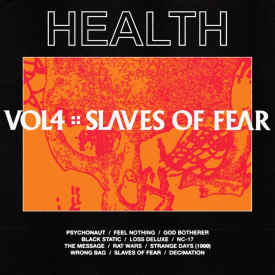 Health - Vol 4: Slaves of Fear (Loma Vista)