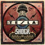 TESLA – Shock (Universal Music)