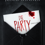 Jonas Winner – Die Party (Thriller) Heyne Verlag