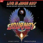 JOURNEY –  Live in Japan 2017: Escape + Frontiers  (Eagle Rock/ Universal)