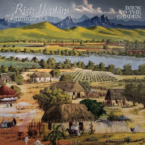 RICH HOPKINS & THE LUMINARIES -  Back To The Garden (Blue Rose Records)