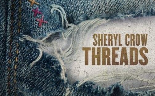 Sheryl Crow - Threads (Big Machine Label Group/Universal)