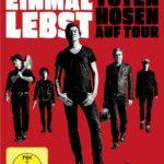 Die Toten Hosen - Weil du nur einmal lebst DVD Cover