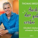 Thomas Brezina verschenkt Ratgeber für schwere Zeiten!
