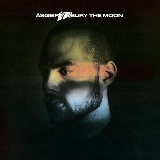 Ásgeir - Bury The Moon (Embasy of Music)