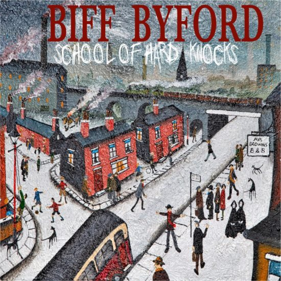 Biff Byford - School Of Hard Knocks (Silver Lining Music)