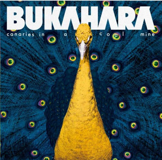 BUKAHARA - Canaries In A Coalmine (BML Records)